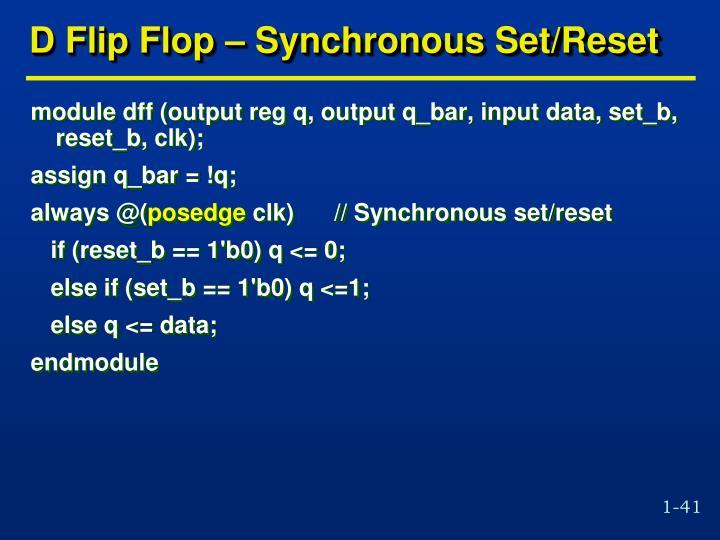 D Flip Flop – Synchronous Set/Reset