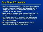 data flow rtl models