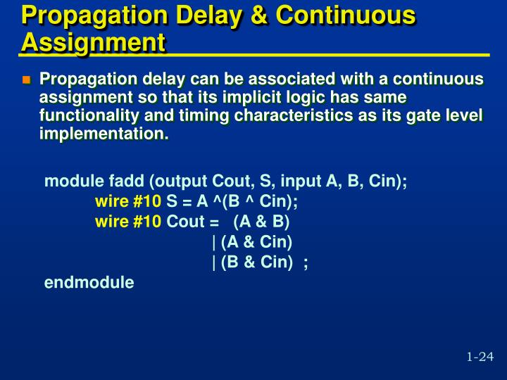 Propagation Delay & Continuous Assignment