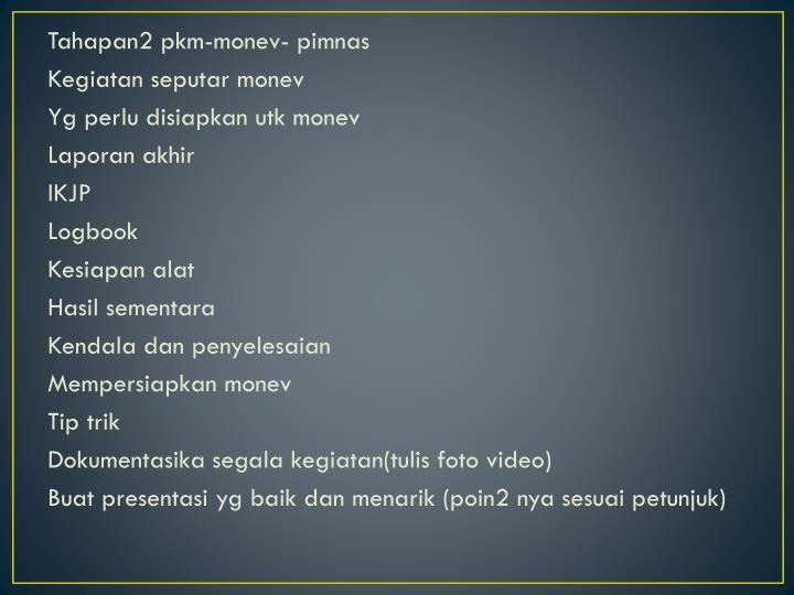 Tahapan2 pkm-monev- pimnas