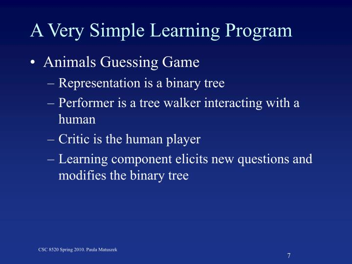 A Very Simple Learning Program