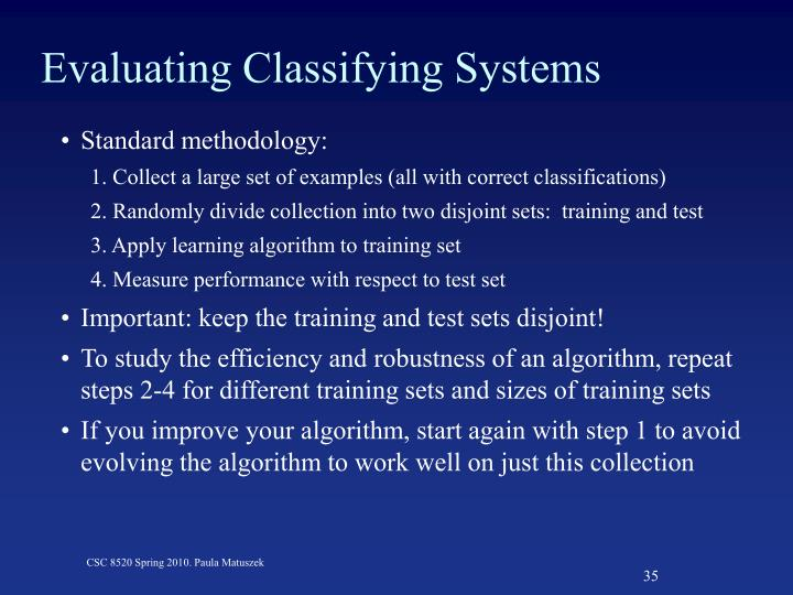 Evaluating Classifying Systems