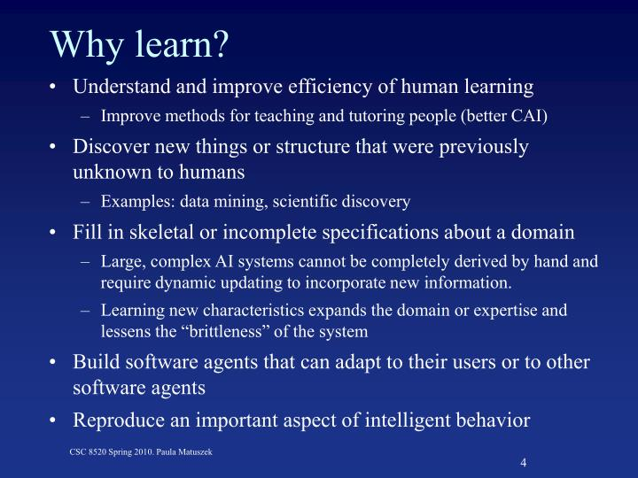 Why learn?