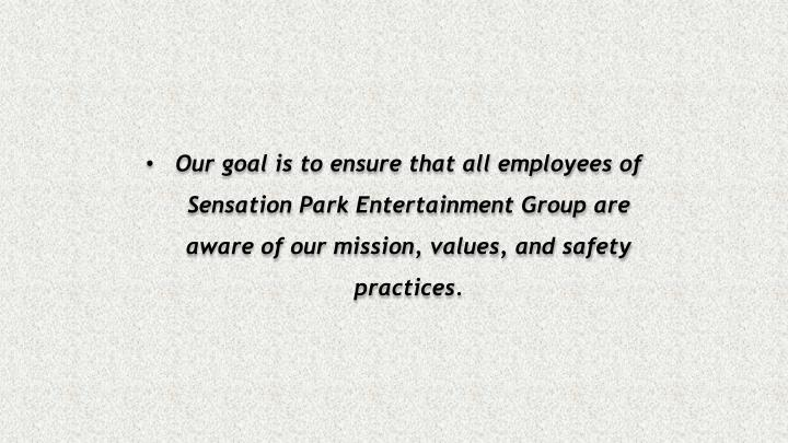 Our goal is to ensure that all employees of
