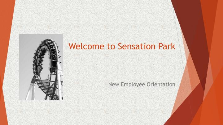 Welcome to sensation park
