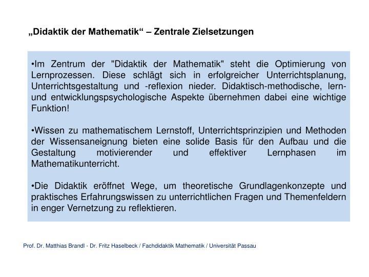 """Didaktik der Mathematik"" – Zentrale Zielsetzungen"
