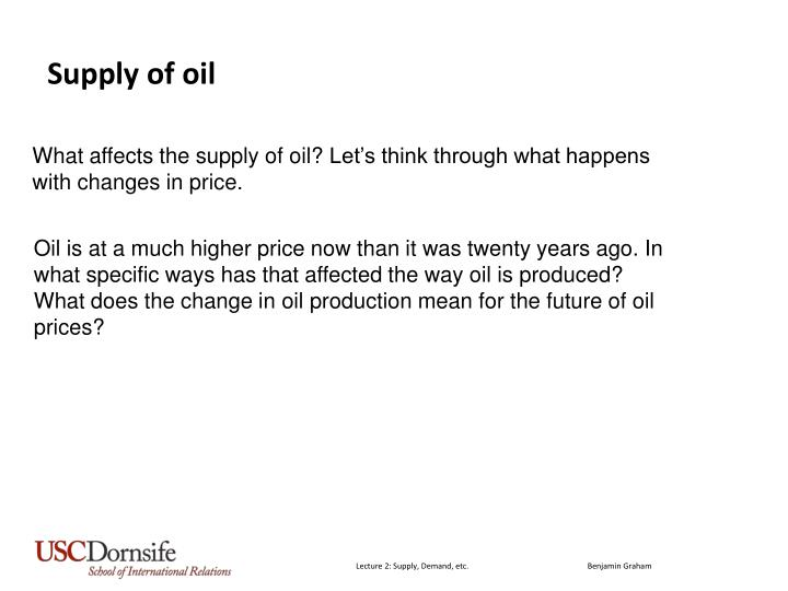 Supply of oil