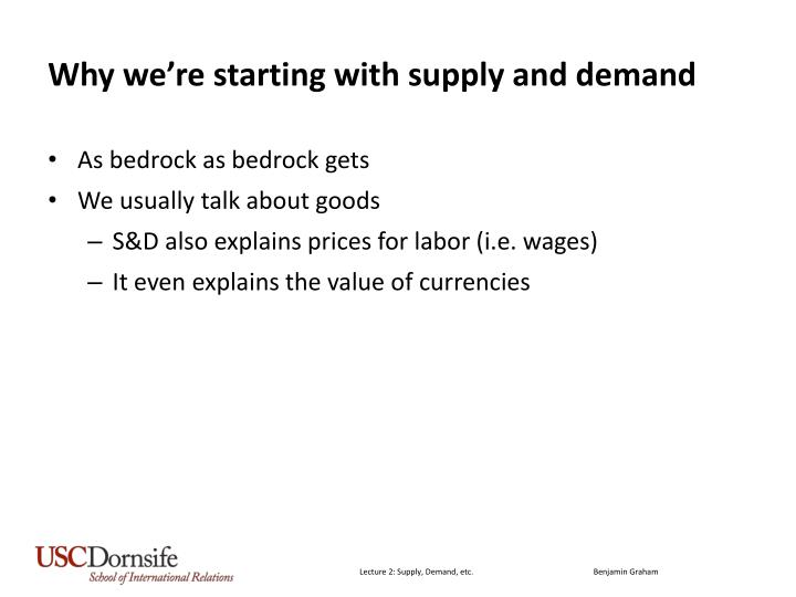 Why we're starting with supply and demand