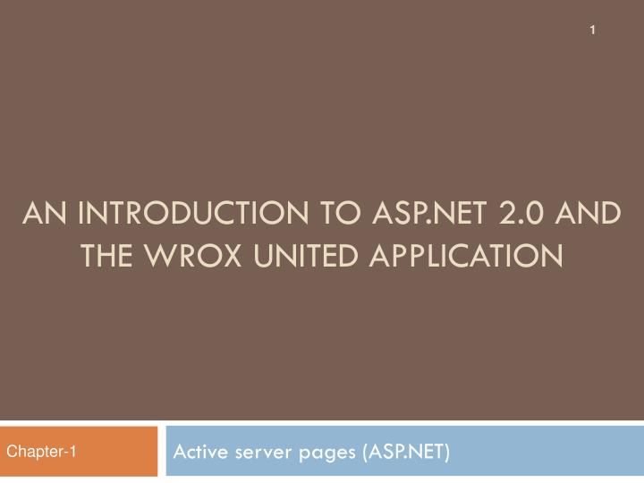 An introduction to asp net 2 0 and the wrox united application