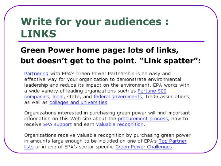 Write for your audiences :