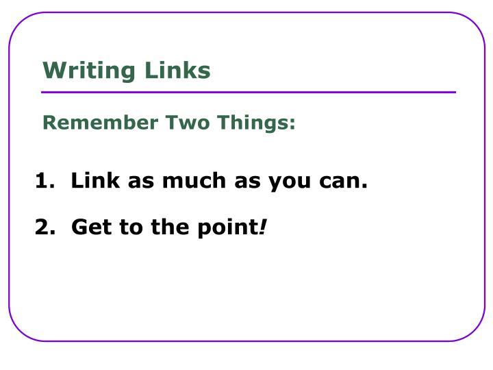 Writing Links