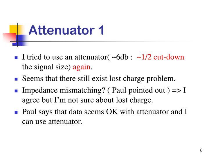 Attenuator 1