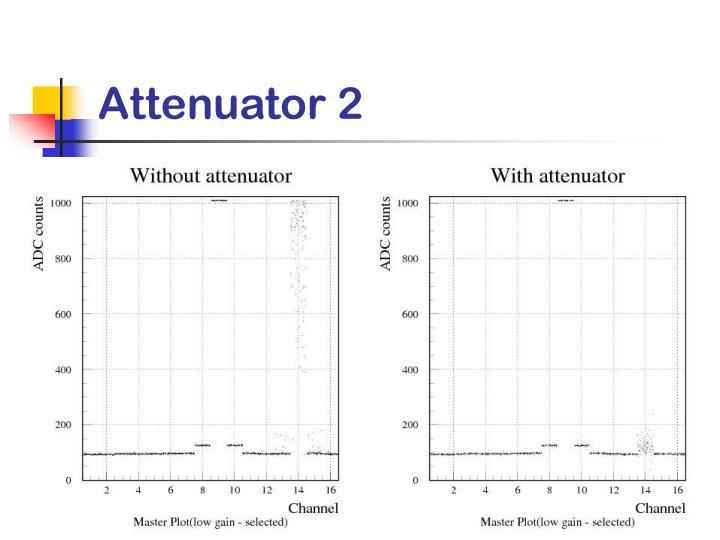 Attenuator 2