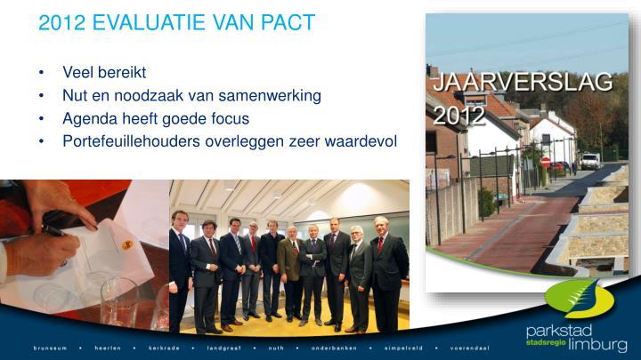 2012 EVALUATIE VAN PACT