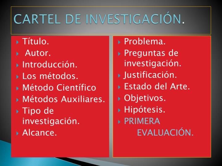 CARTEL DE INVESTIGACIÓN
