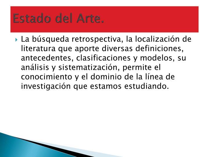 Estado del Arte.