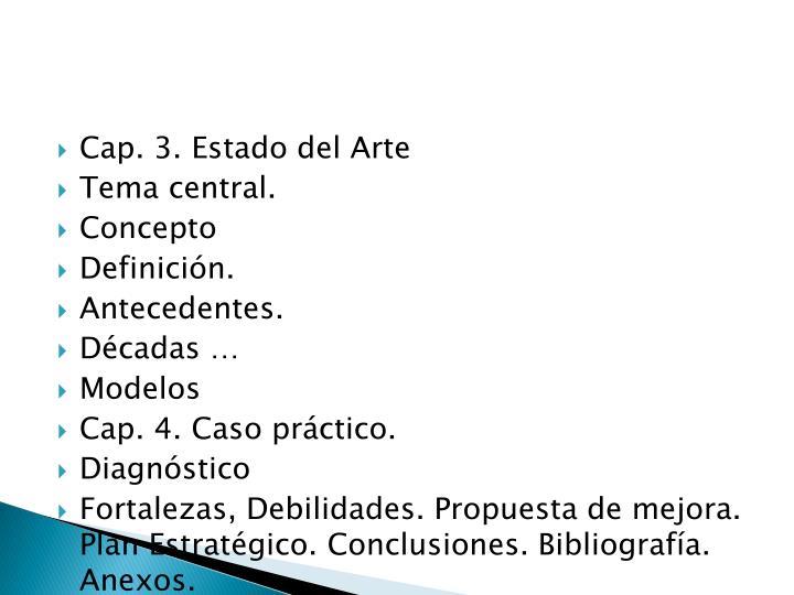 Cap. 3. Estado del Arte