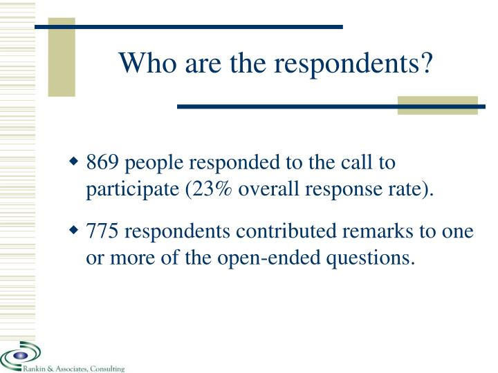 Who are the respondents?