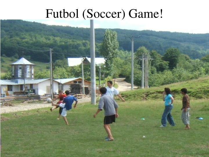 Futbol (Soccer) Game!