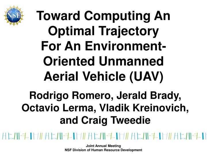 Toward computing an optimal trajectory for an environment oriented unmanned aerial vehicle uav