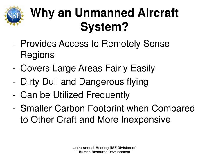 Why an Unmanned Aircraft System?
