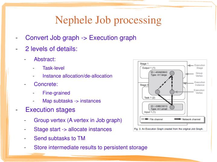 Nephele Job processing