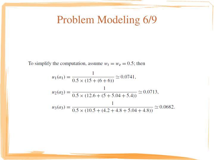 Problem Modeling 6/9