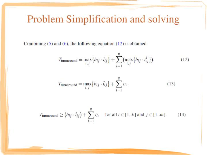 Problem Simplification and solving