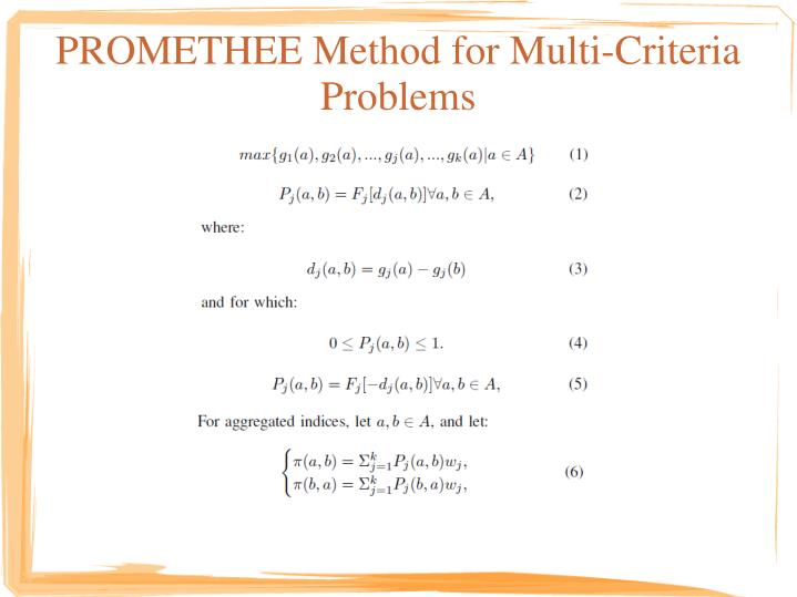 PROMETHEE Method for Multi-Criteria Problems