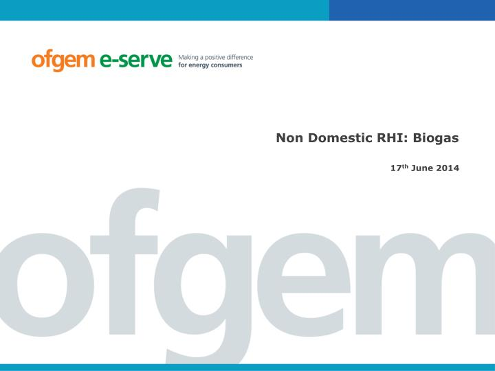 Non Domestic RHI: Biogas