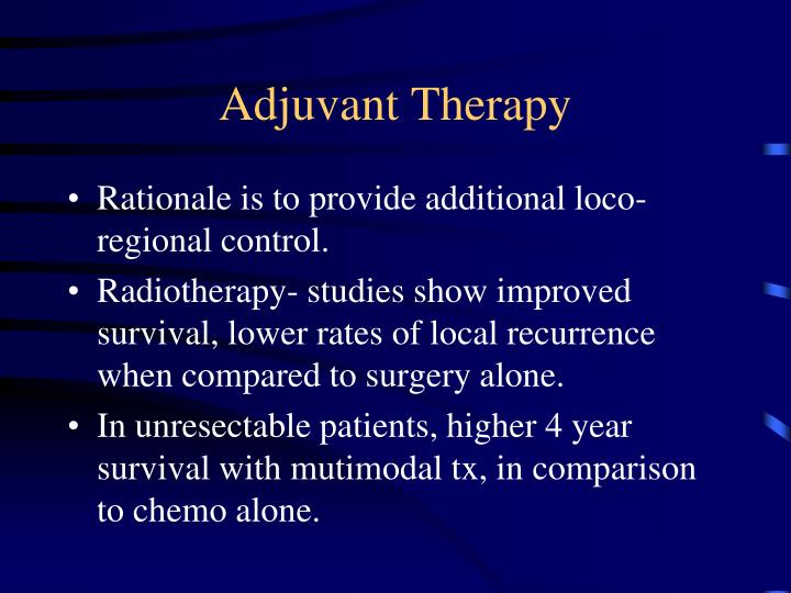 Adjuvant Therapy
