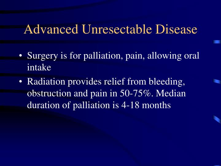 Advanced Unresectable Disease
