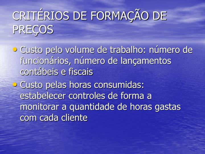 CRITÉRIOS DE FORMAÇÃO DE PREÇOS
