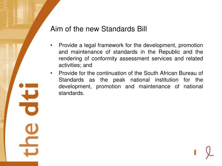 Aim of the new Standards Bill