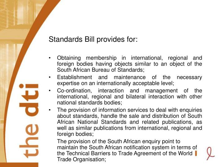 Standards Bill provides for: