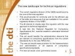 the new landscape for technical regulations