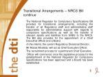 transitional arrangements nrcs bill continue
