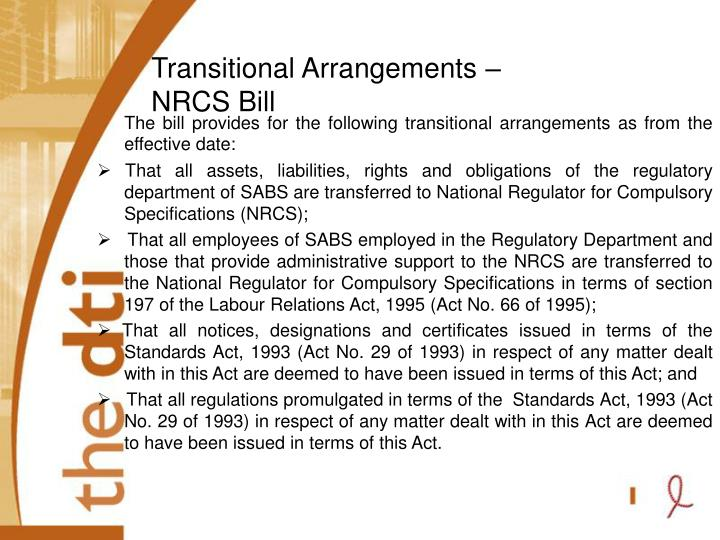 Transitional Arrangements – NRCS Bill