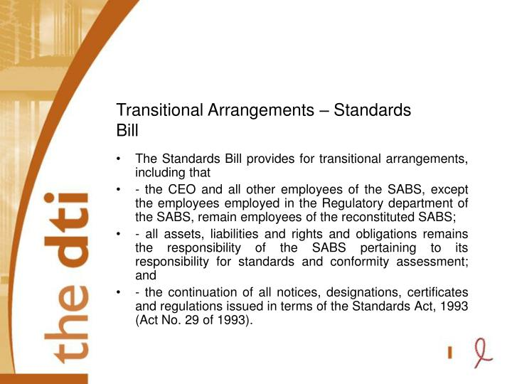 Transitional Arrangements – Standards Bill