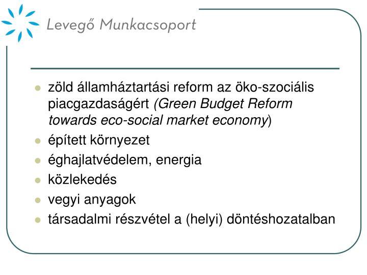 zöld államháztartási reform az öko-szociális piacgazdaságért