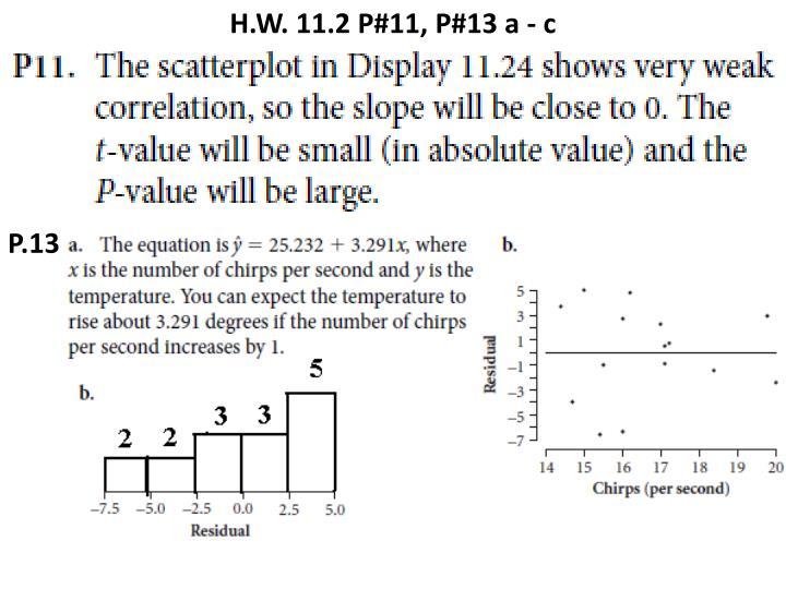 H.W. 11.2 P#11, P#13 a - c