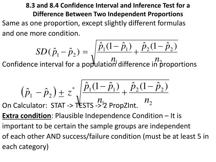 8.3 and 8.4 Confidence Interval and Inference Test for a