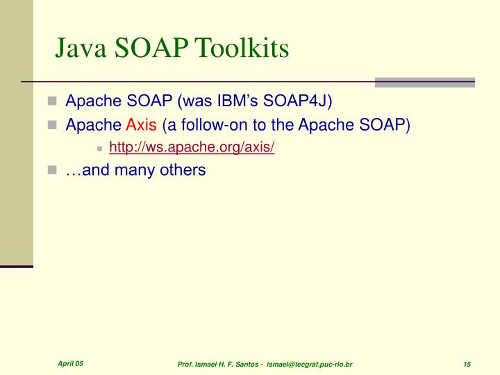 Java SOAP Toolkits