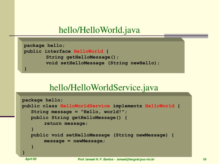 hello/HelloWorld.java