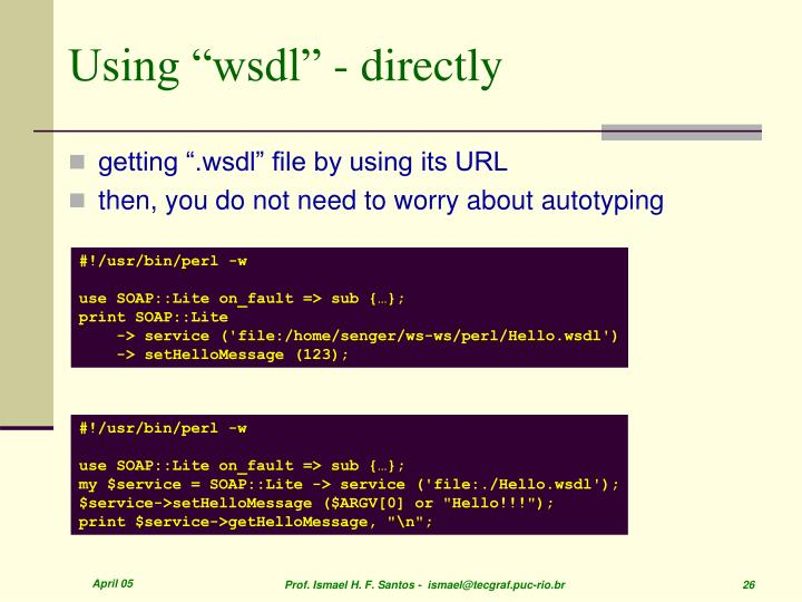 "Using ""wsdl"" - directly"