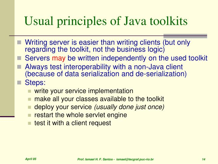 Usual principles of Java toolkits