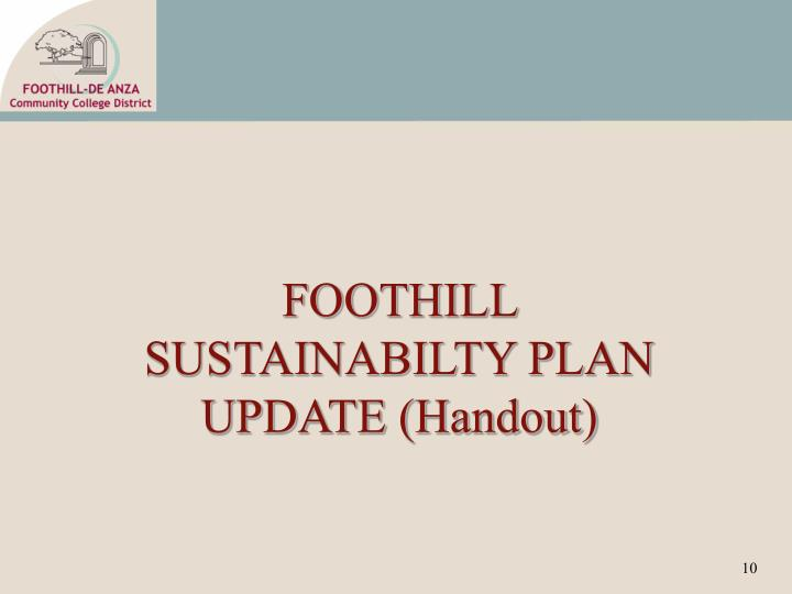 FOOTHILL SUSTAINABILTY PLAN UPDATE (Handout)