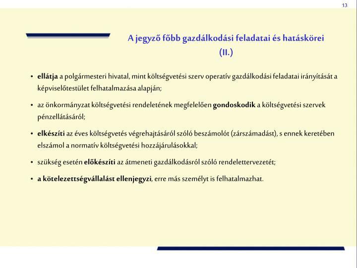 A jegyző főbb gazdálkodási feladatai és hatáskörei (II.)