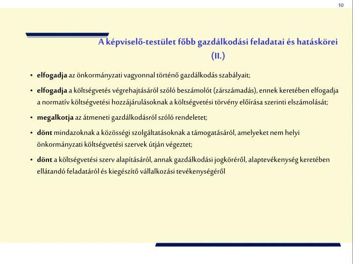 A képviselő-testület főbb gazdálkodási feladatai és hatáskörei (II.)