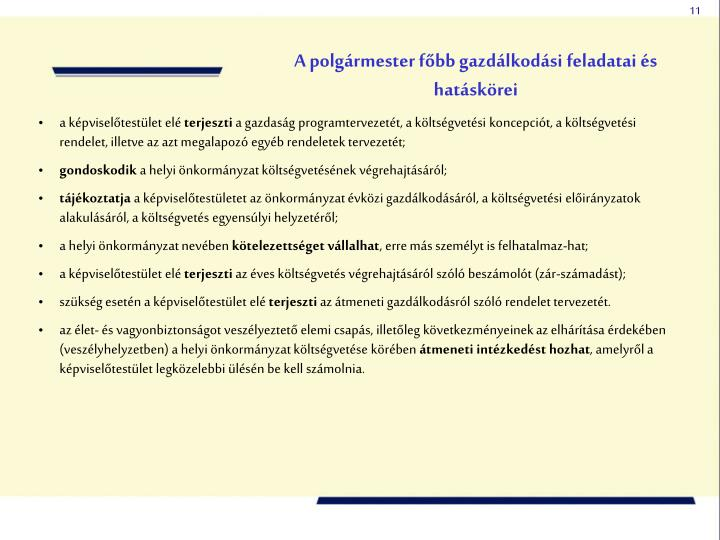 A polgármester főbb gazdálkodási feladatai és hatáskörei